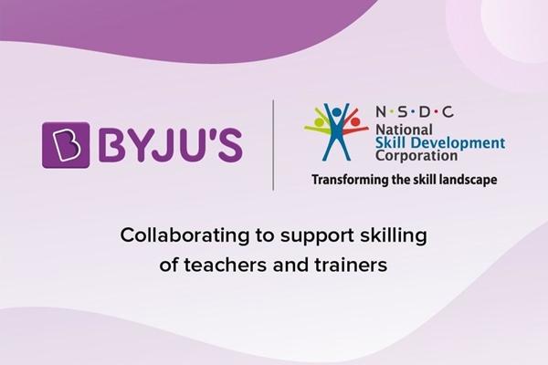 Byju's & NSDC To Train Teachers, Trainers